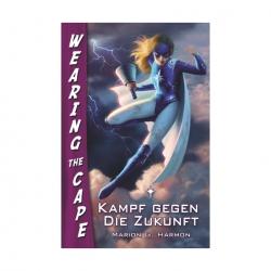 Feder und Schwert Wearing the Cape 2 - Kampf gegen die Zukunft 278540