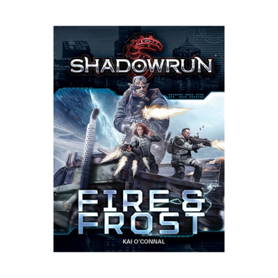 Shadowrun - Fire and Frost