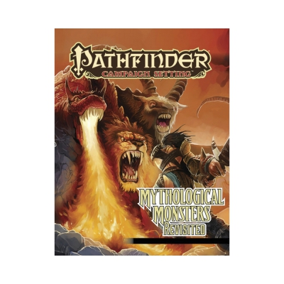 Pathfinder - Campaign - Mythical Monsters