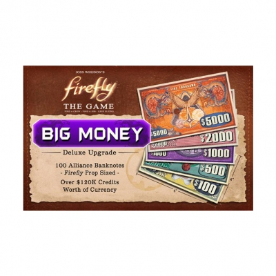 Firefly - Big Money Currency Upgrade Pack