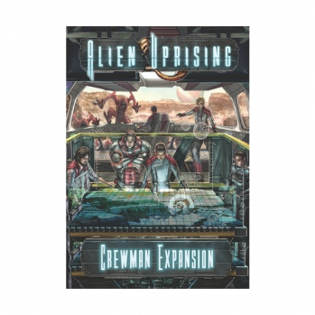 Alien Uprising Crewman Expansion