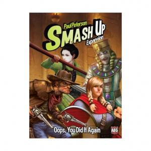 Smash Up! Oops You did it again?