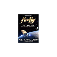 Firefly - The Game - Breakin Atmo Expansion - englisch