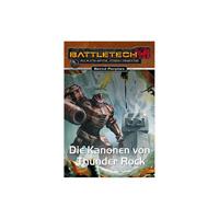BattleTech - Roman 28 - Die Kanonen von Thunder Rock