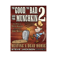 The Good - The Bad and the Munchkin 2 - Beating a Dead Horse