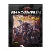 Shadowrun - The Complete Trog