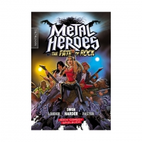Metal Heroes - and the Fate of Rock